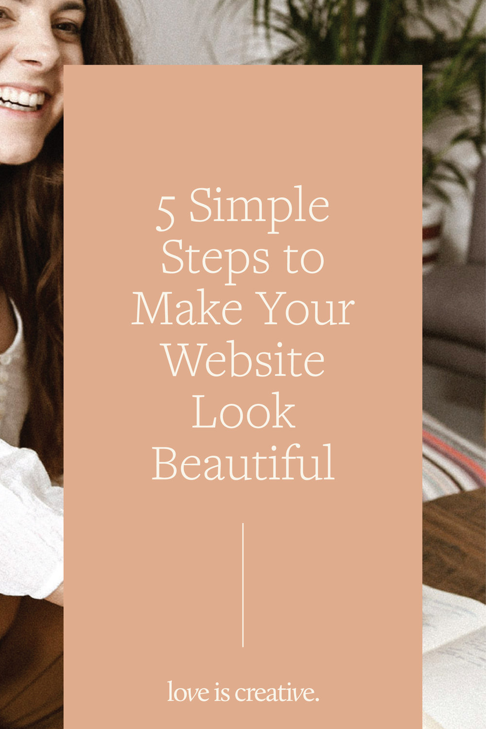 My Website Looks Ugly: 5 Simple Steps to Make it Beautiful