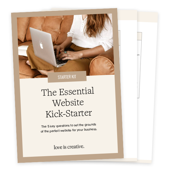 The Essential Website Kick-Starter Kit - Love is Creative
