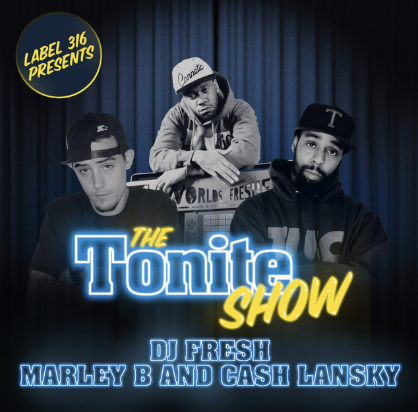 THE TONITE SHOW WITH MARLEY B AND CASH LANSKY