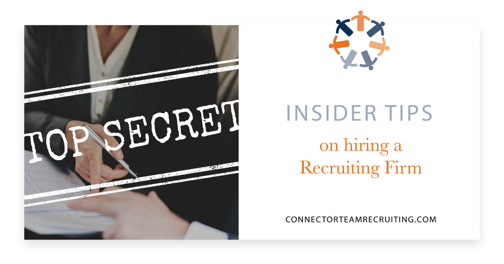 Top Secret – Insider Tips on hiring a Recruiting Firm.jpg