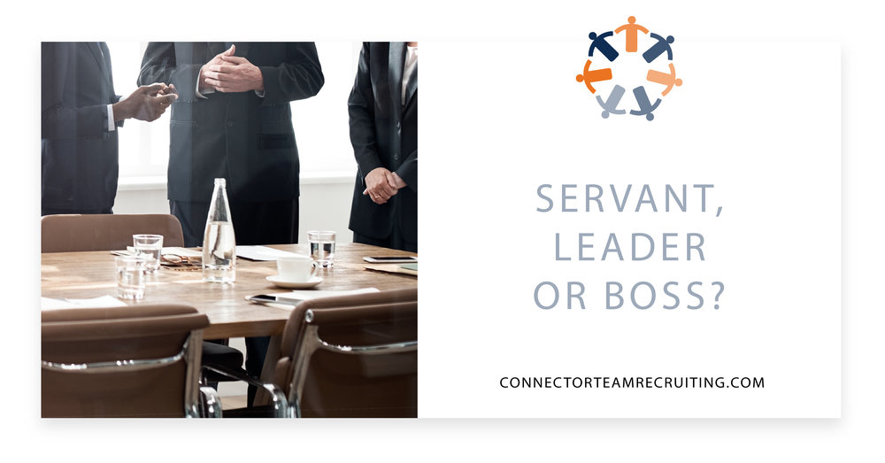 Servant, Leader or Boss?.jpg