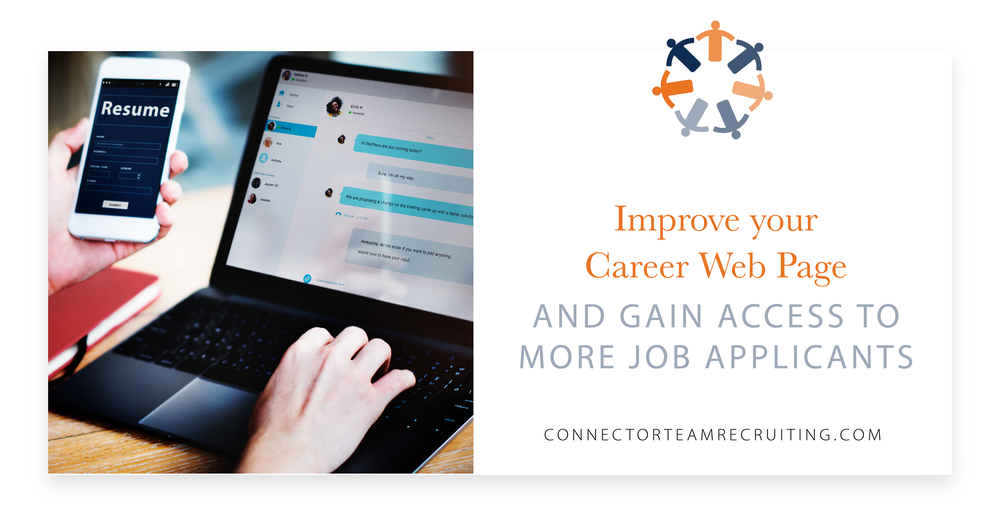 Improve your Career Web Page and gain access to more job applicants_Connector Team Recruiting-01.png
