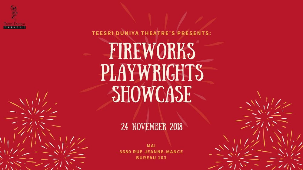 Fireworks Playwrights Showcase | Teesri Duniya Theatre