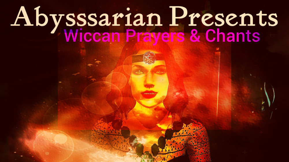 Abysssarians Wiccan Chants & Prayers.jpg