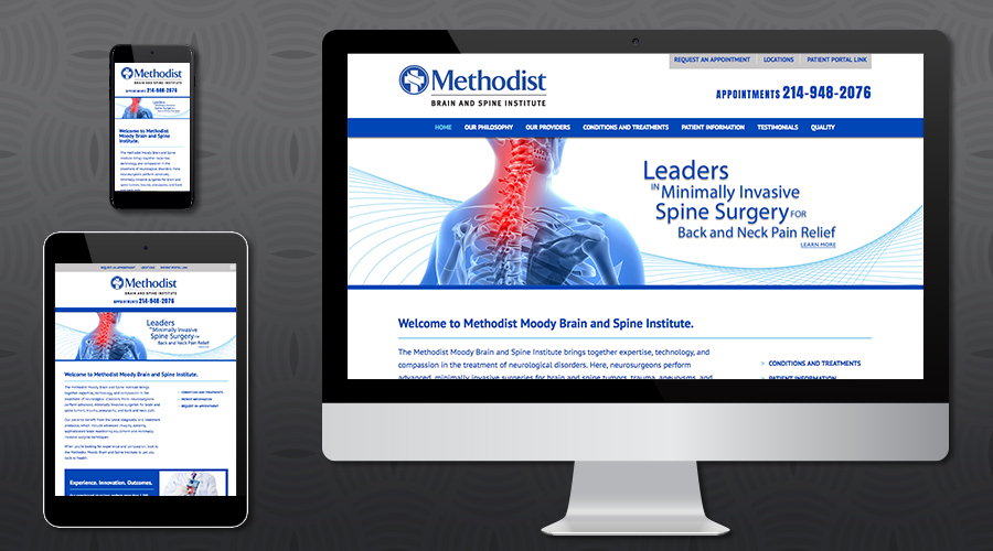 www.methodistbrainandspine.com   Services Website for a highly-esteemed brain and spine surgical practice within the Methodist Health System based in Dallas, Texas. The site includes extensive bios on each surgeon, thorough descriptions for each condition and treatment, a repository of patient resources as well as a testimonial library from satisfied patients. Additionally, Google map links to each of their locations as well as an appointment request tool.