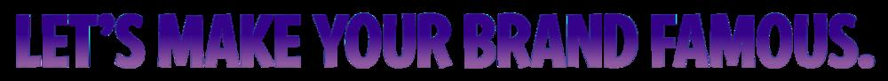 Brandiose-Elements_MakeYourBrandFamous-Purple.png