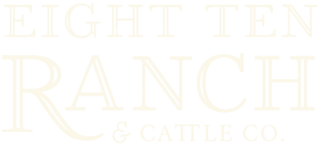 Eight Ten Ranch & Cattle Co