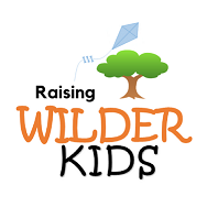 "- I hope you've enjoyed reading my blogs and social media posts about ""Raising Wilder Kids"" - sharing ideas and inspiration for getting kids and families outside and active in nature."