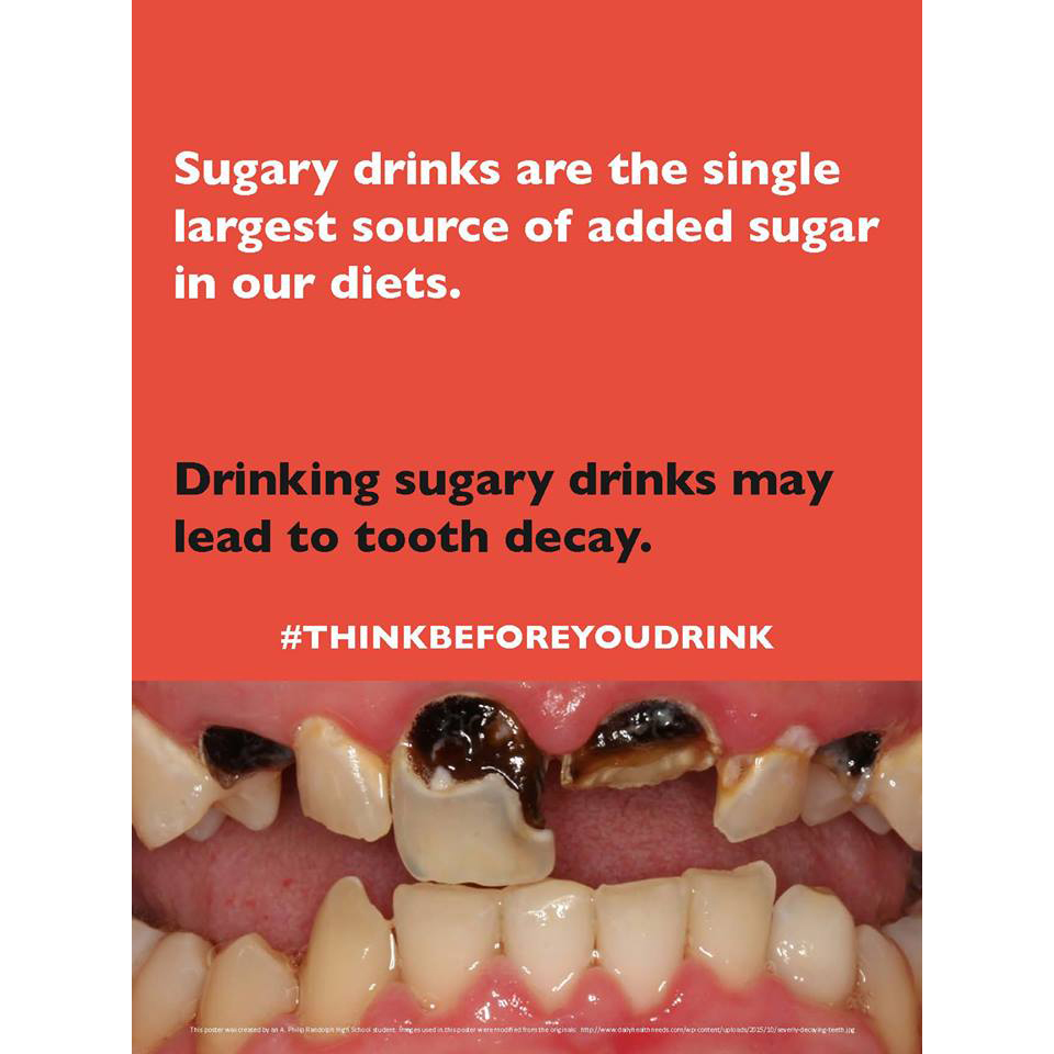 Image created by a student from A. Philip Randolph High School that targets sugary beverages and discusses the link between sugary beverage intake and tooth decay.