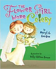 The flower girl wore celeryby Meryl g gordon - Emma can't wait for her cousin Hannah's wedding. She's going to be the flower girl. That means she'll wear a celery dress and walk down the aisle with the ring bear, leading the way for the happy bride and groom. Or at least, that's what Emma assumes. But nothing turns out to be quite what she's expecting.