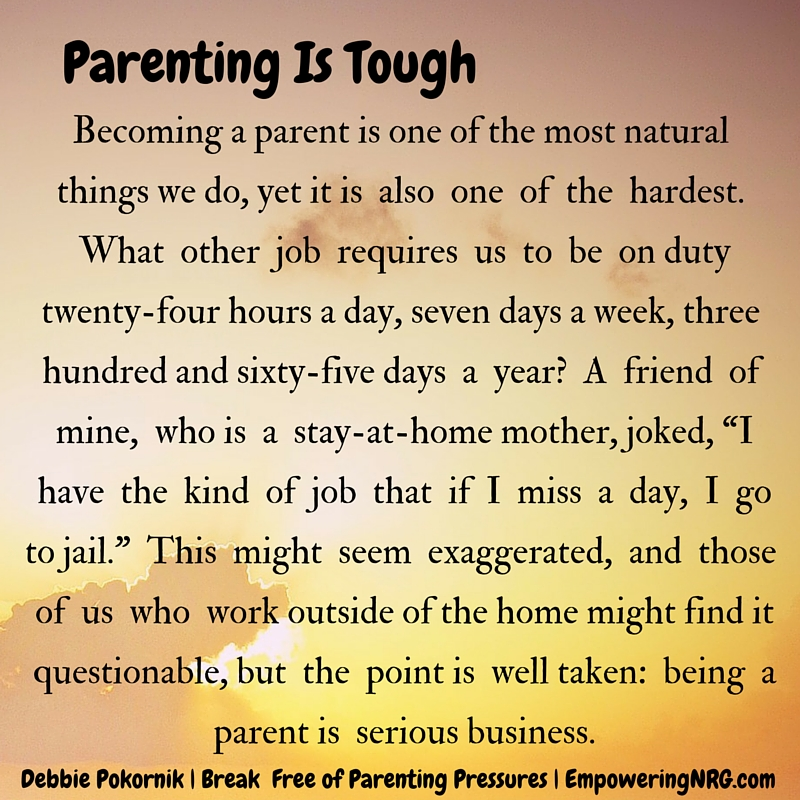 BFPP parenting is tough.jpg