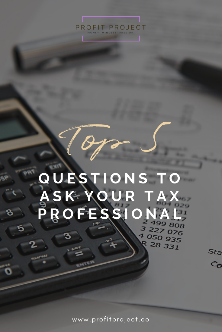 Top 5 Questions to Ask Your Tax Professional.png
