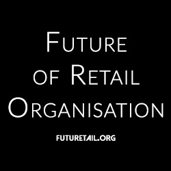 The Future of Retail Organisation