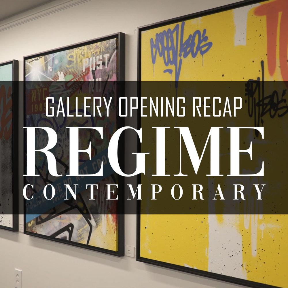 Regime Contemporary Gallery Opening (Video Recap) - Oct. 28, 2018