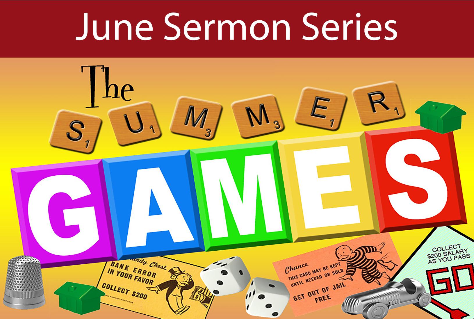 June Sermon Series: Summer Games — Haygood Memorial United Methodist