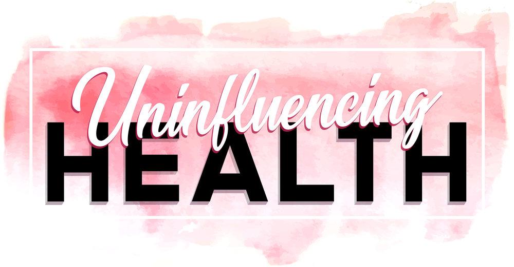 Uninfluencing Health