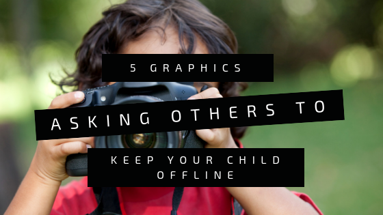 5 Social Media Graphics to Ask Family and Friends Not to Post About Your Child Online