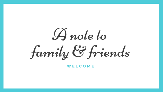 A note to family and friends  Welcome to Trepid Tech Mom