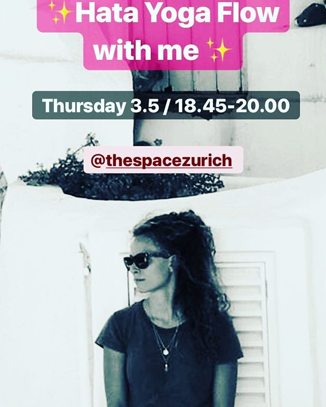 💥It's happening 🙏🏽 Hata yoga Flow / 3.5 18.45-20.00h / @thespacezurich all levels welcome 💥
