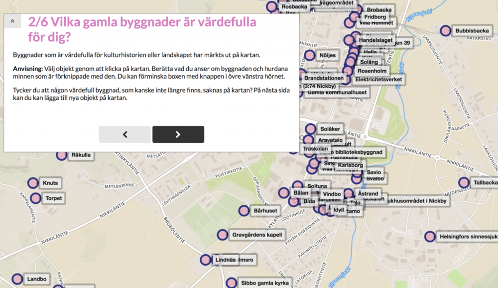 Maptionnaire survey    visualizing the cultural heritage objects in Nikkilä, Sipoo, Finland. In the survey, respondents were able to view and evaluate the existing cultural heritage sites and recommend new culturally valuable buildings and landscapes.
