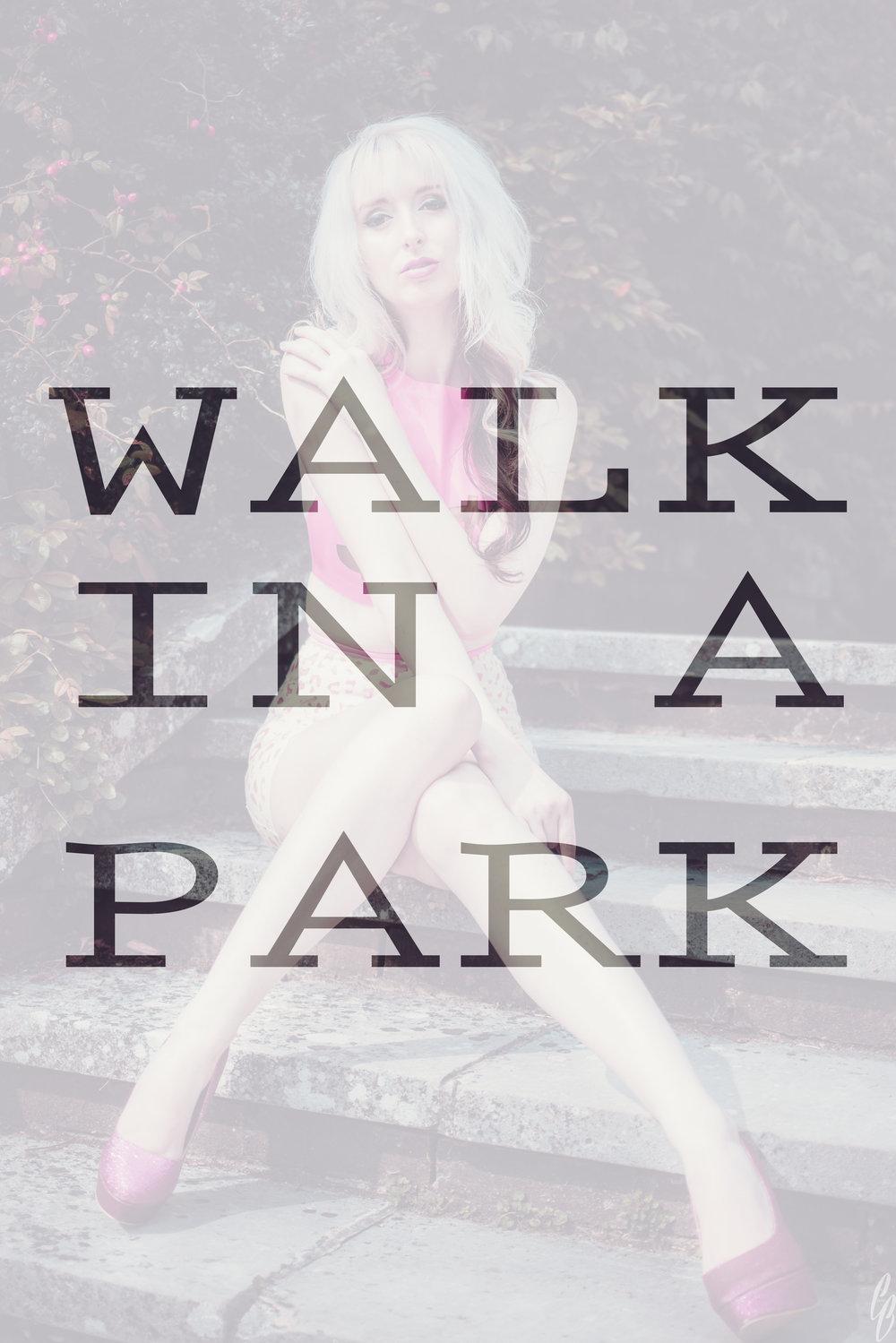 WALK IN A PARK.jpg