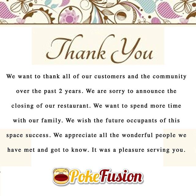 Thank you all for supporting us!! We are sadden to close the restaurant, but we want to spend more time with our family.