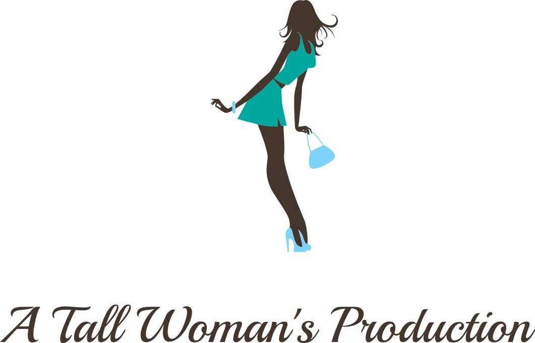A Tall Woman's Production, LLC