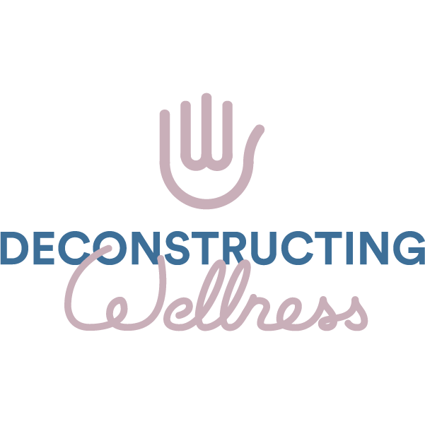 Deconstructing Wellness