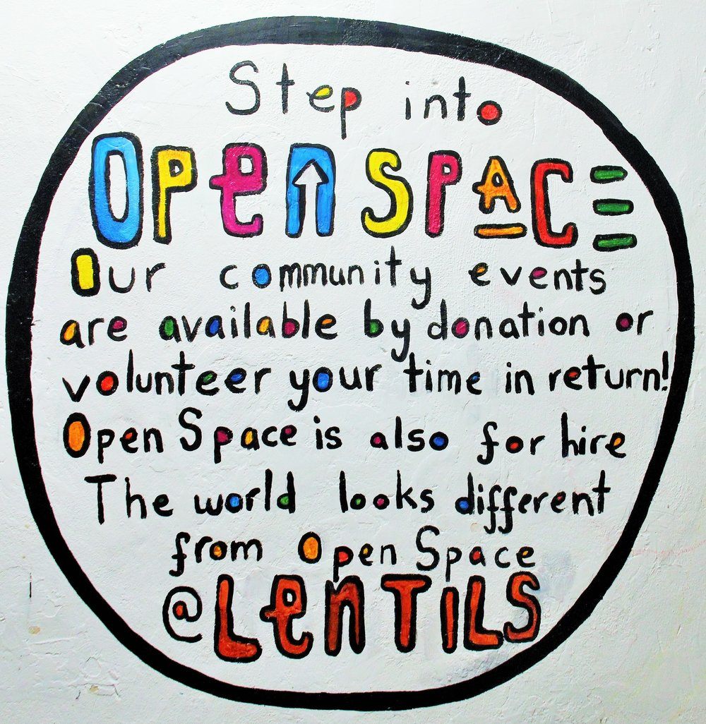 Lentil As Anything Open Space Sign.JPG