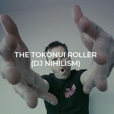 The Tokonui Roller (DJ Nihilism).jpg