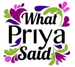 What Priya Said