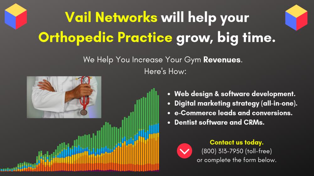 Orthopedics and Orthopedist marketing, SEO and website development:  by Vailnetworks.com