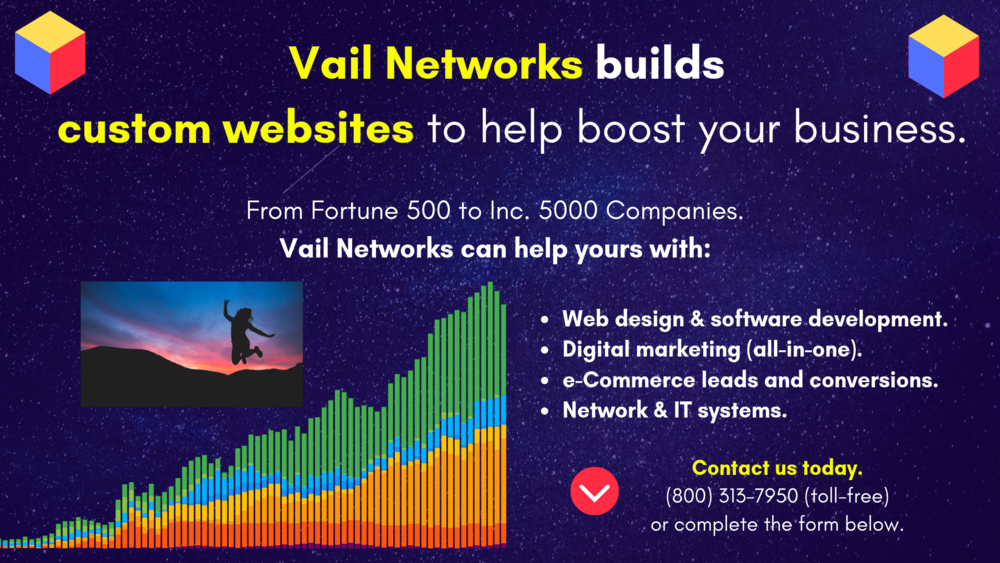 company to help with website development: vailnetworks.com