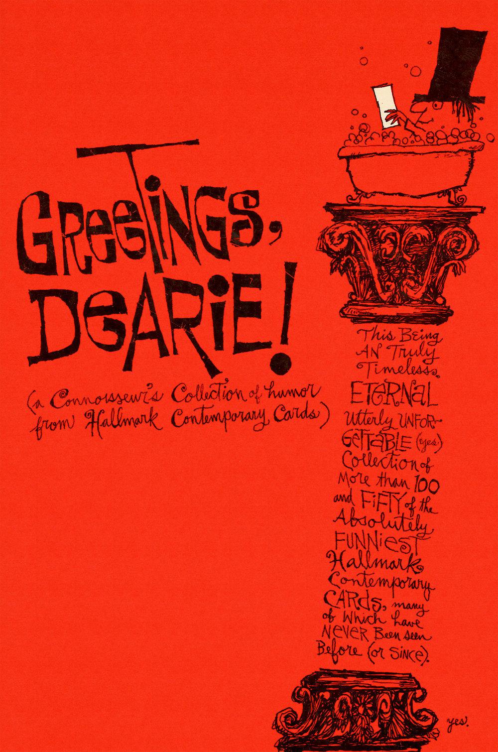 GREETINGS, DEARIE!