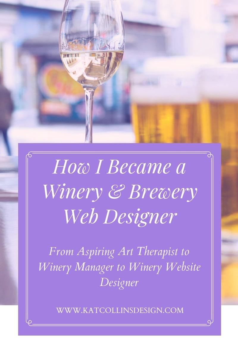 How I Became a winery website designer and brewery website designer.