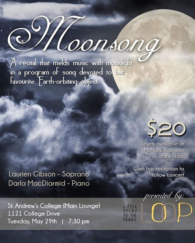 We are so excited to present this enchanting recital with the marvellous Laurien Gibson and Darla MacDiarmid on May 29th! Hope to see you all there!! #loopopera #yxeopera #yxearts #moonsong
