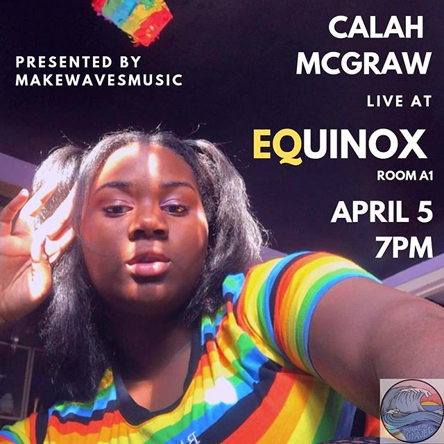 CALAH MCGRAW will be performing at our upcoming event, EQUINOX!! Come out and support at 7pm in A1, April 5! (swipe for a message from Calah)