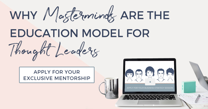 BlogFBFeatured-Why-Masterminds-are-the-Education-Model.jpg