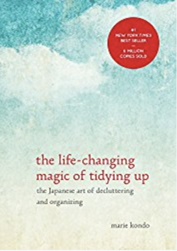 - The Life Changing Magic of Tidying Up