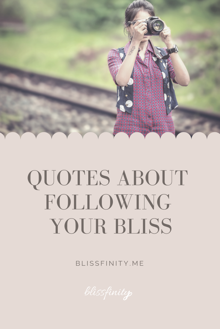 Quotes About Following Your Bliss.png