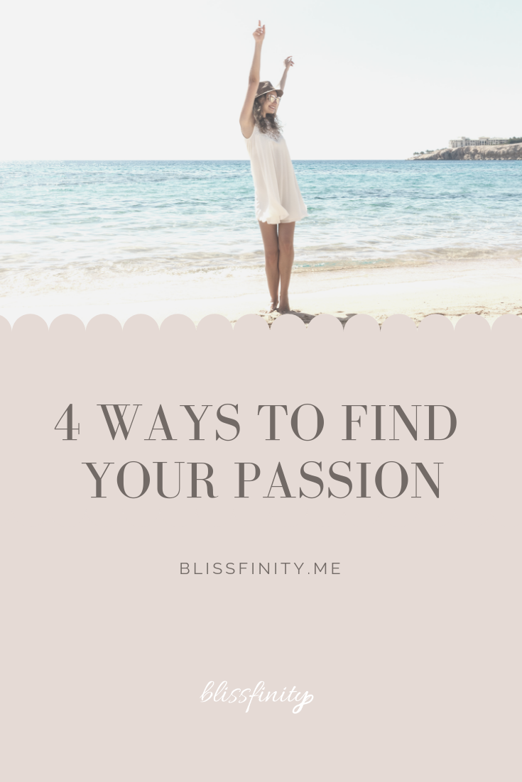 4 Ways to Find Your Passion r-2.png