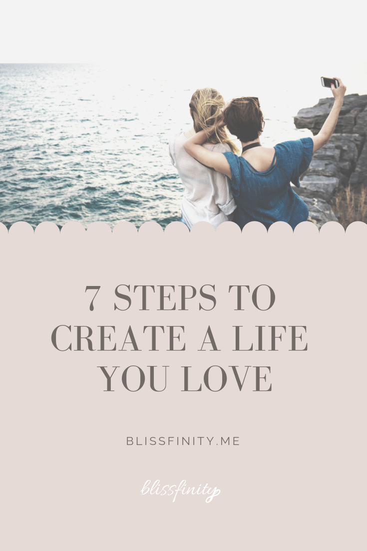 7 steps to create a life you love-2.png