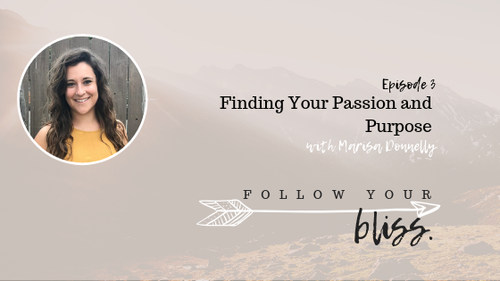 episode 3 Finding Your Passion and Purpose.png