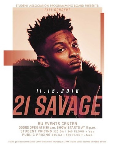 21 Savage is coming to the BU Events Center Nov. 15th!! To find out more info go to events tab on our site, link in bio.