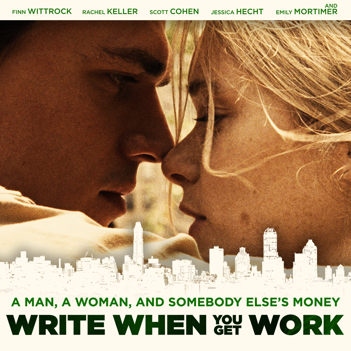 Cast & Crew — WRITE WHEN YOU GET WORK