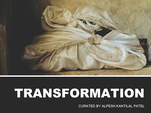 Transformation - Group Exhibition