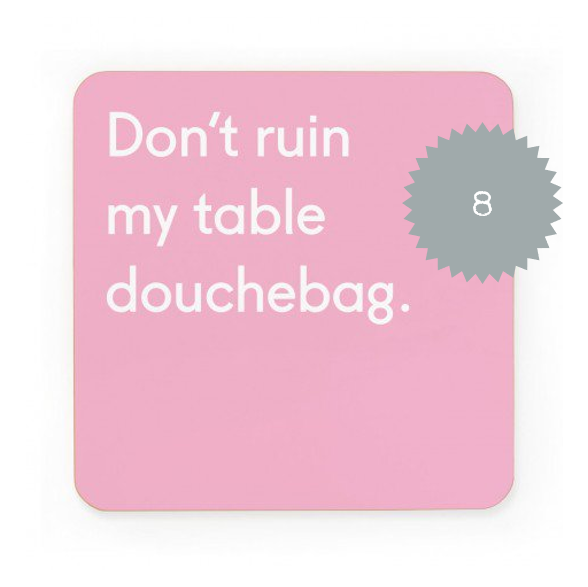 ohh deer don't ruin my table coaster.png