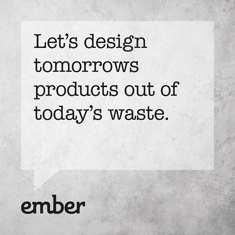 Igniting a community of likeminded people. • • • #ember #emberindustries #emberthinking #emberdesignermakers #closedloop #circulareconomy #findingiventivesolutions #solutionstoourproblems #up+recycling #throwawayculture #environmental #designermakers #doinggood #thinkdifferent #designideas #wastematerial #designcommunity #changethesystem  #changeconsumption #changeourhabit #divertfromlandfill