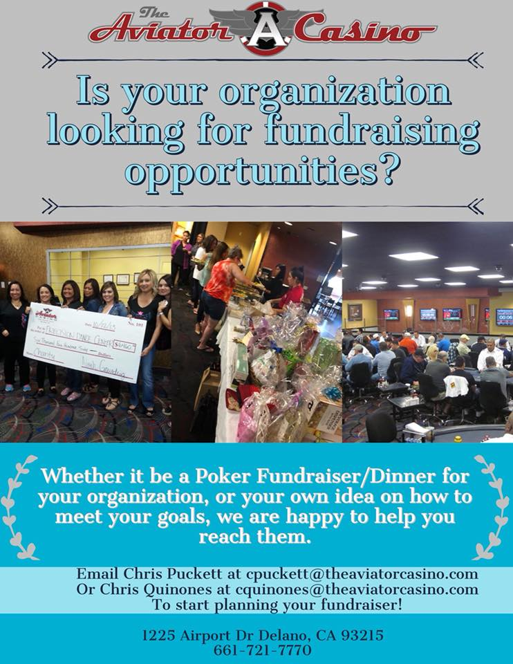 Saturday - Let us host your fundraiser! We have helped to raise thousands for charities in the community with our poker fundraisers/dinners. Email cpuckett@theaviatorcasino.com or cquinones@theaviatorcasino.com if you want us to host your fundraiser, party, or amy other type of event!