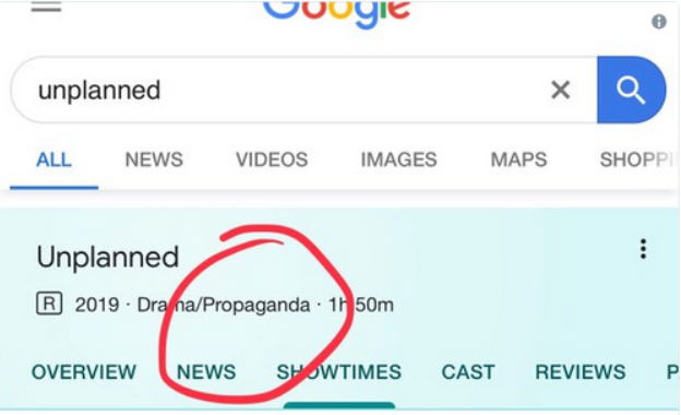 Google Labels Pro-life Movie 'Unplanned' As Propaganda, Causing
